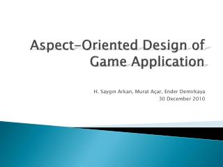 Aspect-Oriented Design of Game Application