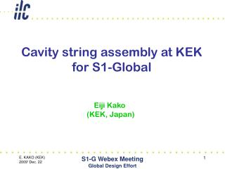 Cavity string assembly at KEK for S1-Global