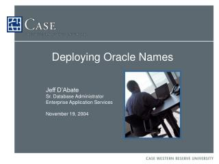 Deploying Oracle Names