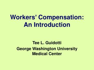 Workers' Compensation: An Introduction