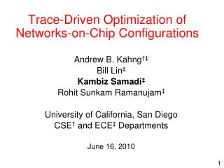 Trace-Driven Optimization of Networks-on-Chip Configurations