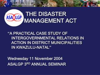 THE DISASTER MANAGEMENT ACT