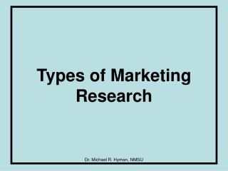 Types of Marketing Research