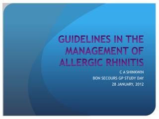 GUIDELINES IN THE MANAGEMENT OF ALLERGIC RHINITIS