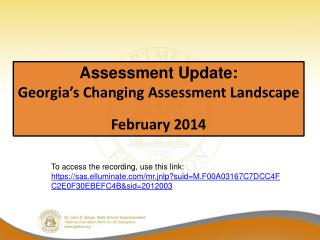 Assessment Update: Georgia's Changing Assessment Landscape February 2014