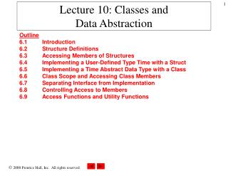 Lecture 10: Classes and Data Abstraction