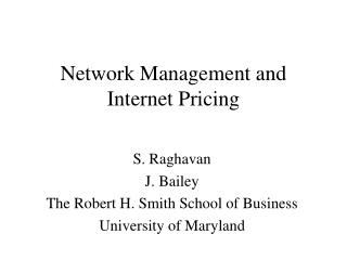 Network Management and Internet Pricing