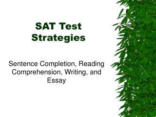 SAT Test Strategies