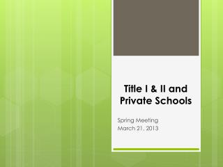 Title I & II and Private Schools
