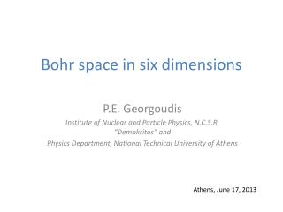 Bohr space in six dimensions