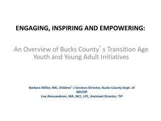 Engaging, Inspiring and Empowering: