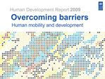 Overcoming barriers    Human mobility and development