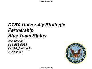 DTRA University Strategic Partnership Blue Team Status