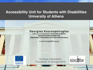 Accessibility Unit for Students with Disabilities University of Athens