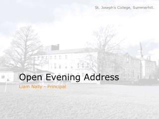 Open Evening Address