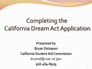 Completing the   California Dream Act Application