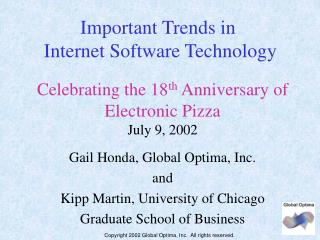 Celebrating the 18 th  Anniversary of  Electronic Pizza July 9, 2002