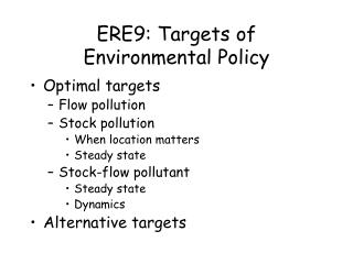 ERE9: Targets of Environmental Policy