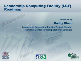 Leadership Computing Facility (LCF) Roadmap