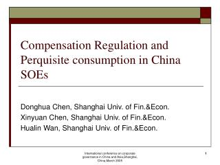 Compensation Regulation and Perquisite consumption in China SOEs