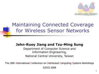 Maintaining Connected Coverage for Wireless Sensor Networks
