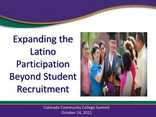 Expanding the Latino Participation Beyond Student Recruitment