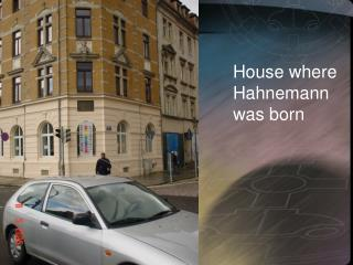 House where Hahnemann was born