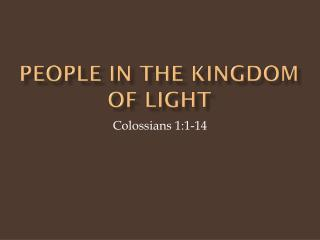People in the Kingdom of Light