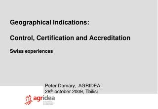 Geographical Indications: Control, Certification and Accreditation Swiss experiences