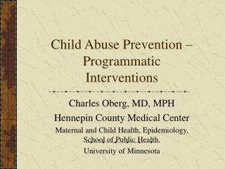 Child Abuse Prevention – Programmatic Interventions