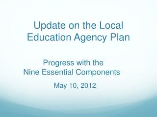 Update on the Local Education Agency Plan