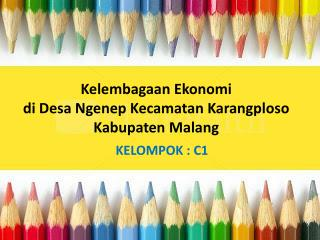 Kelembagaan Ekonomi di Desa Ngenep Kecamatan Karangploso Kabupaten Malang