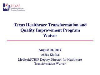 Texas Healthcare Transformation and Quality Improvement Program  Waiver