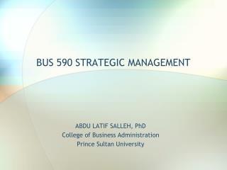 BUS 590 STRATEGIC MANAGEMENT