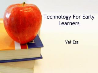 Technology For Early Learners