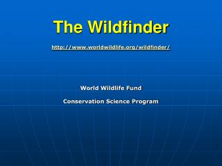 The Wildfinder