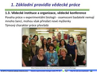 1.3. Vědecké instituce a organizace, vědecké konference