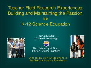 Teacher Field Research Experiences: Building and Maintaining the Passion for