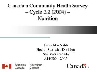 Canadian Community Health Survey – Cycle 2.2 (2004) – Nutrition