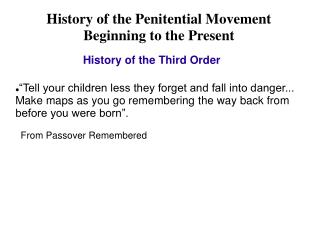 History of the Penitential Movement Beginning to the Present