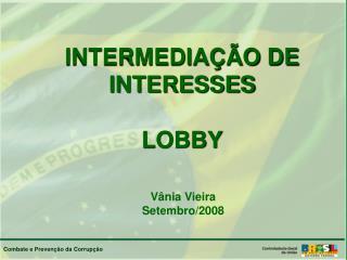 INTERMEDIAÇÃO DE INTERESSES LOBBY