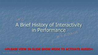 A Brief History of Interactivity in Performance