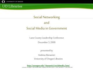 Social Networking  and Social Media in Government