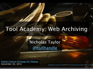 Tool Academy: Web Archiving