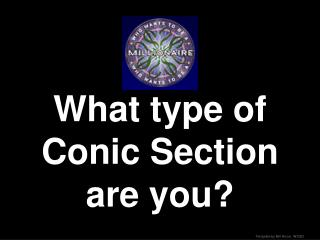What type of Conic Section are you?