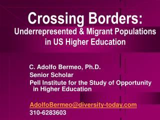 Crossing Borders: Underrepresented & Migrant Populations in US Higher Education