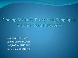 Finding Distance-Preserving  Subgraphs  in Large Road Networks