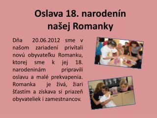 Oslava 18. narodenín našej Romanky
