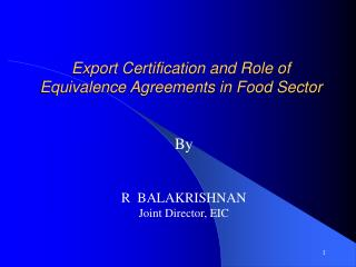 Export Certification and Role of Equivalence Agreements in Food Sector