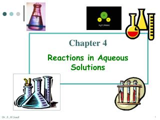 Chapter 4 Reactions in Aqueous  Solutions